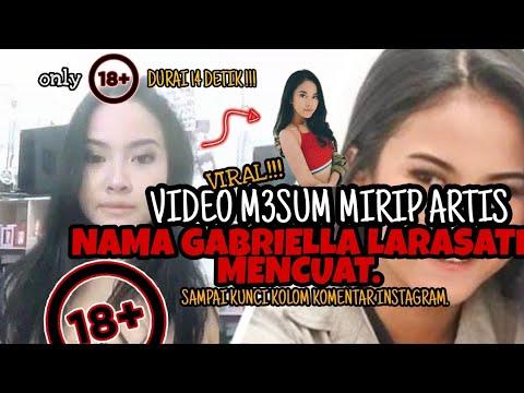 VIDEO M3SUM MIRIB ARTIS GABRIELLA LARASATI ⁉️