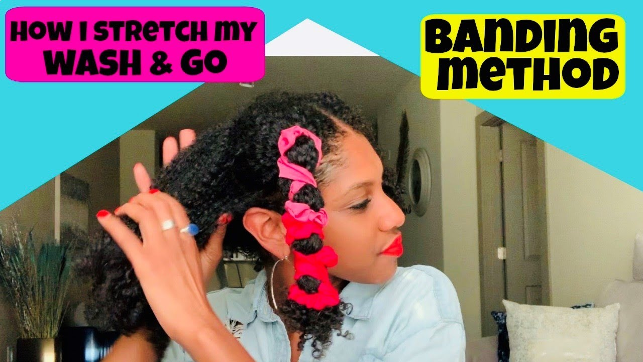 Stretched Wash & Go + Banding Method + DISCOUNT CODE INCLUDED + No Heat