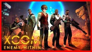 EXALT И ШТУРМ БАЗЫ ПРИШЕЛЬЦЕВ   XCOM: Enemy Within   #4 [СТРИМ]