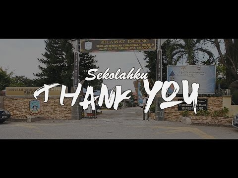 Sekolahku :Thank You [Short Film] (Smk Seafield)