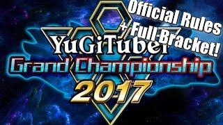 Yu-Gi-Oh! YugiTuber Grand Championship 2017 Official Rules + Full Roster!