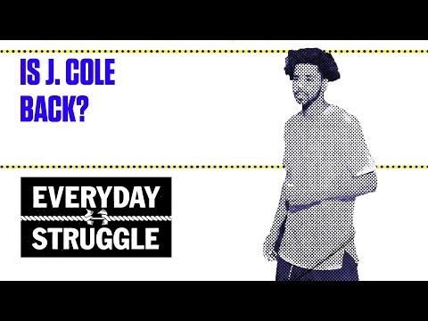 Is J. Cole back? | Everyday Struggle
