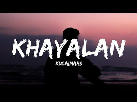 Kucaimars - Khayalan (Lyrics)