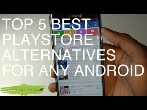 Top 5 Best PlayStore Alternatives For Any Android - Android