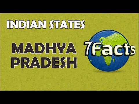 7 Facts about Madhya Pradesh