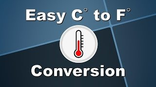 Easy Celsius to Fahrenheit Conversation - No Calculator Required