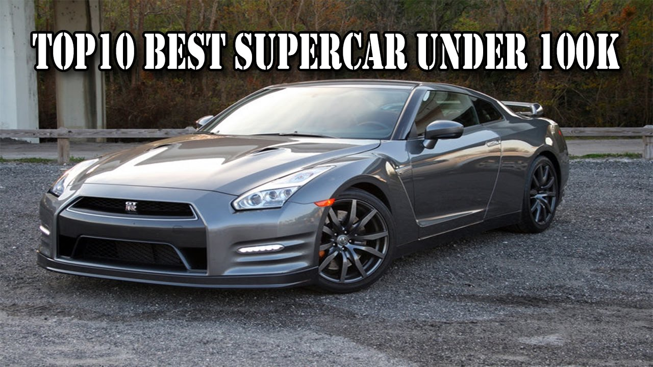 Most Affordable Super Cars Under K Best Supercar Top Best Supercars Under K