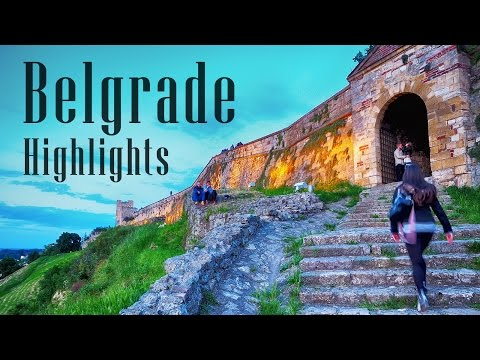 Belgrade, Serbia Highlights
