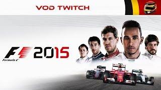 La nuit F1 2015 - VOD Twitch  [FR ᴴᴰ]