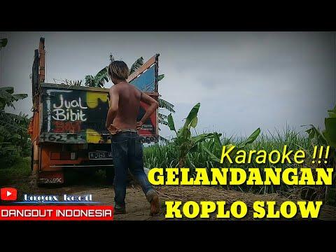 karaoke-gelandangan-koplo-slow-2020