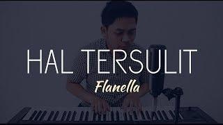 Hal Tersulit - Flanella ( cover ) Ario Setiawan