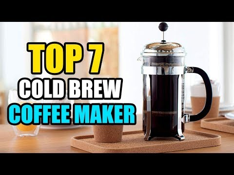 Best Cold Brew Coffee Makers In 2020 - Top 7 Cold Brew Coffee Makers Reviews