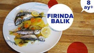 Bebekler için Fırında Balık Nasıl Yapılır | Ek Gıdaya Geçiş (8 Ay +)
