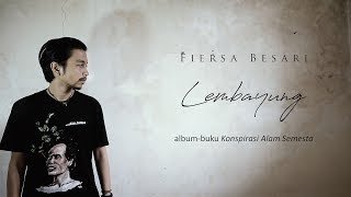 [4.63 MB] FIERSA BESARI - Lembayung
