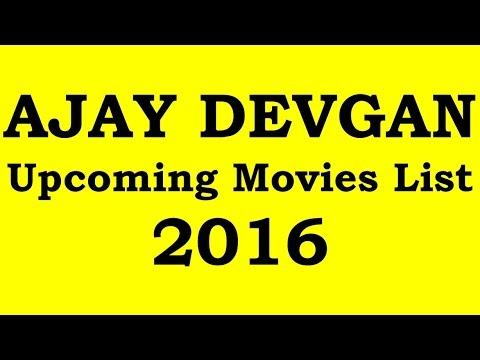 Ajay Devgan Upcoming Movies 2016