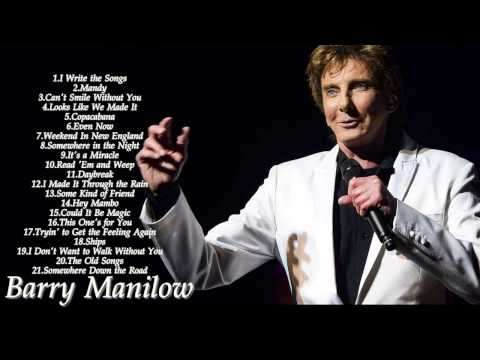 Barry Manilow Greatest Hits | Best Of Barry Manilow 2016