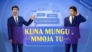 """Swahili Christian Video   """"Kuna Mungu Mmoja Tu""""   Je, Nadharia ya Utatu Inakubaliana na Neno la Bwana?"""