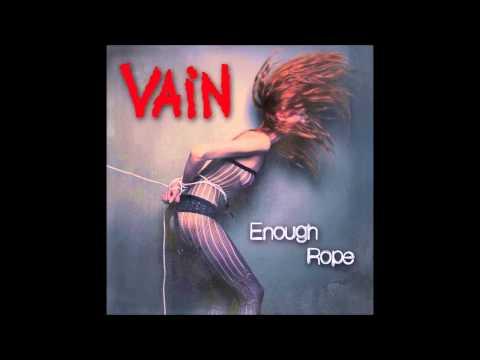 Vain - Enough Rope (Full Album)