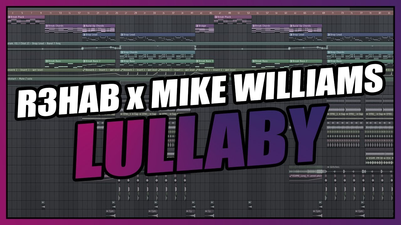 R3HAB x Mike Williams - Lullaby (FL Studio Remake) + FREE FLP