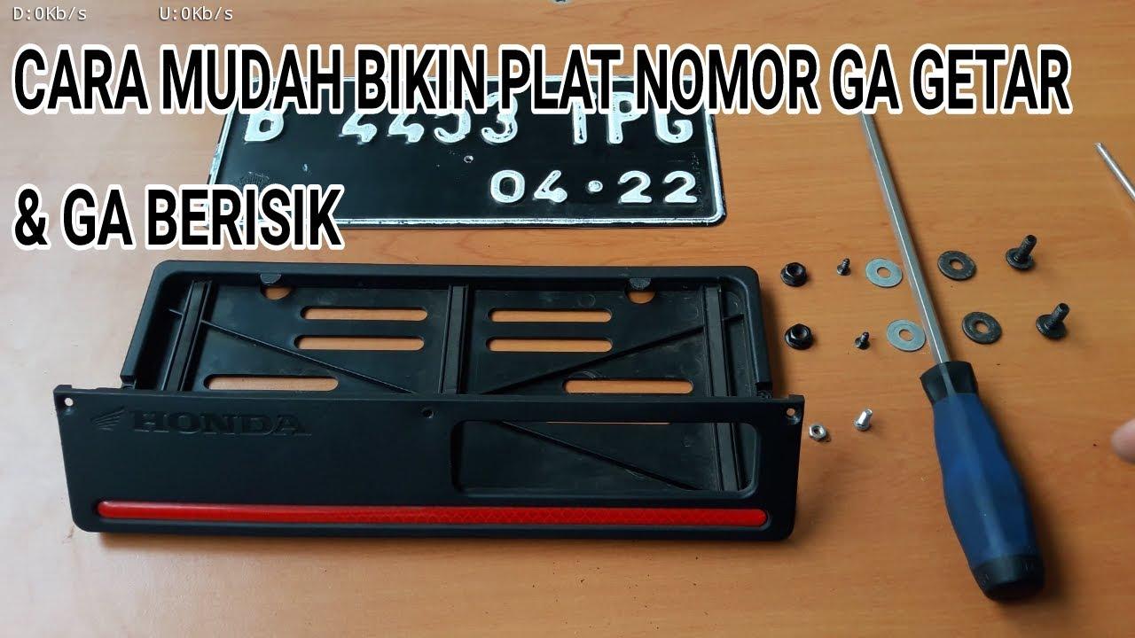 Punya Motor Honda Wajib Tau Agar Plat Nomor Ga Getar Dan Bersuara Frame Cover Bingkai Berisik