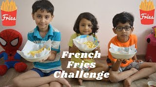 French Fries Challenge | Indian kids French Fries Challenge | Eating Challenge |