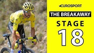 The Breakaway: Stage 18 Analysis   Tour de France 2019   Cycling   Eurosport