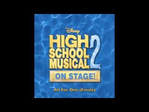 All For One - High School Musical 2 On Stage