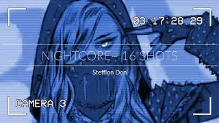 Nightcore~ 16 Shots
