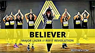 """Believer"" || Major Lazer || Cardio Dance Fitness || REFIT® Revolution"