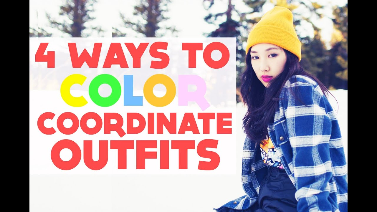 Ways To Color Coordinate Your Clothes   YouTube