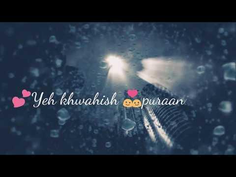 || Baarish | Half Girlfriend ||New Song By  Atif Aslam | Whatsapp Status||
