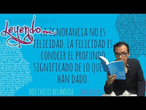 Leyendo DOS CHICOS BESÁNDOSE   David Levithan