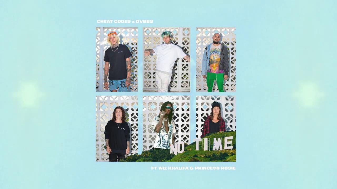 Cheat Codes x DVBBS - No Time (feat. Wiz Khalifa & PRINCE$$ ROSIE)
