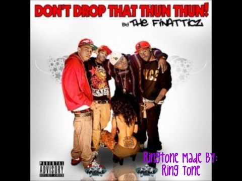 Don't Drop That (Thun Thun) - FiNaTTicZ Ringtone (Free Download Link)