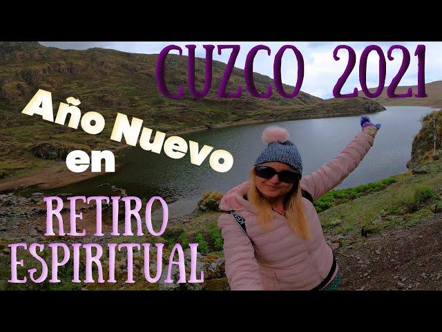 Cuzco 2021 | Retiro Espiritual parte I