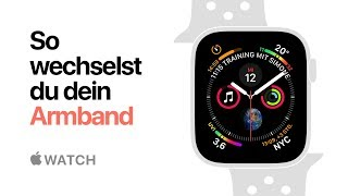 Apple Watch Series 4 – So wechselst du dein Armband – Apple