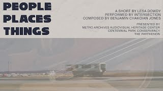 People, Places, Things: A Short by Lesa Dowdy