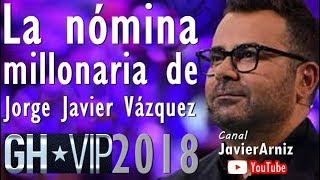 JORGE JAVIER VÁZQUEZ COBRA 5000000€ GH*VIP 2018 #Telecinco #Television #Noticias #SomosLaAudiencia