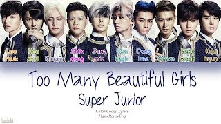 Super Junior Too Many Beautiful Girls