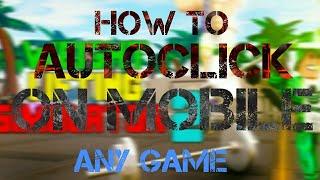 "COME AUTOCLICK SU IOS MOBILE ON ANY ROBLOX GAMES!! ""NESSUN HACK NESSUNA RADICE"""