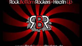 Rock Bottom Rockers - Heatin Up ( Reworked Radio Edit  )