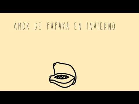 Amor de papaya en invierno-Carlos Sadness