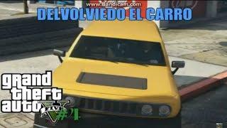 GTA V Campaña#4 Devolviendo EL Carro