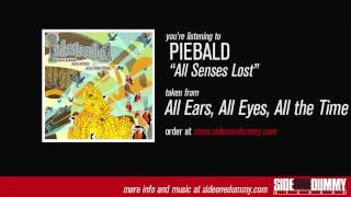 Piebald - All Senses Lost
