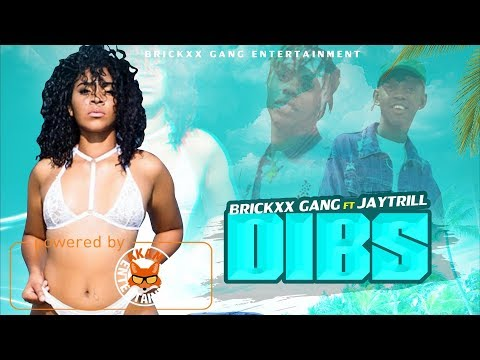 Brickxx Gang Ft. Jay Trill - Dibs - March 2018