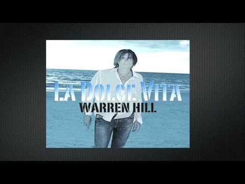 Warren Hill (La Dolce Vita)