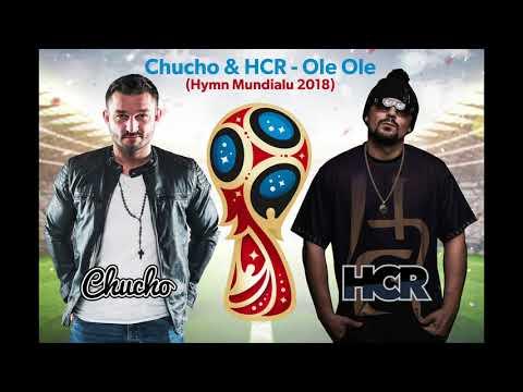 Chucho & HCR - Ole Ole ( Polski Hymn na Mundial 2018 )