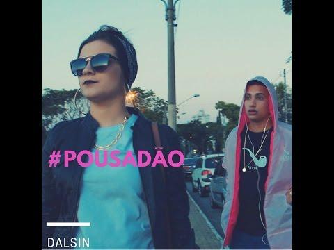 Dalsin - Pousadão (Prod. Nobre Beats) [VIDEOCLIPE OFICIAL]