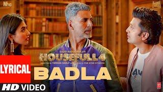 Badla Lyrical | Housefull 4 | Akshay K, Riteish D, Bobby D, Kriti S, Pooja, Kriti K |Farhad Samji