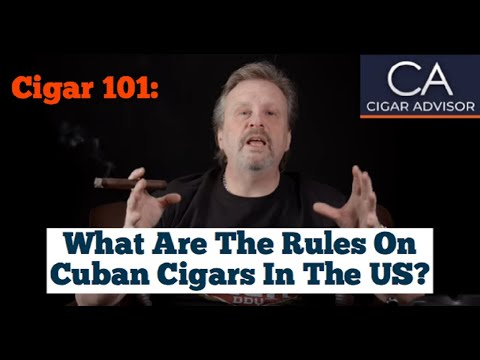 What Are The Rules On Cuban Cigars In The US? - Cigar 101